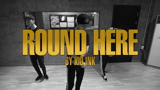 "JUNHO LEE Choreography ""Kid Ink - Round Here"""