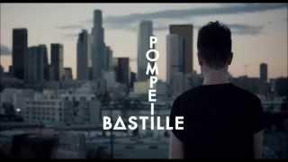 Pompeii- Bastille (ey ey oh eh oh)