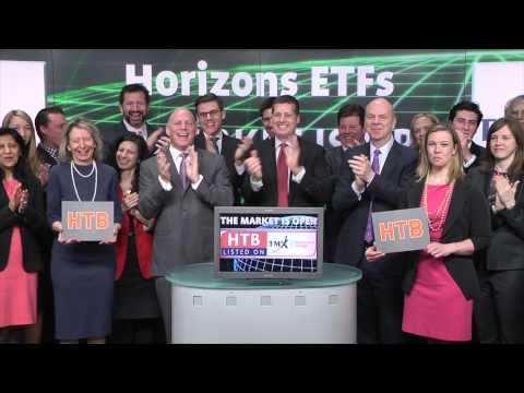 Horizons ETFs (TSX:HTB) opens Toronto Stock Exchange, April 8, 2015