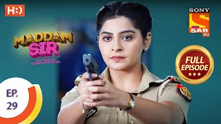 Maddam Sir - Ep 29  - Full Episode - 21st July 2020