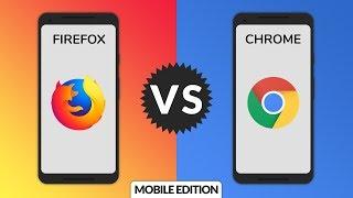 Firefox vs. Chrome: Mobile Edition!
