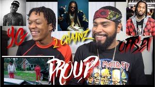 MOMMA !!! 2 Chainz   PROUD Ft. YG, Offset | REACTION