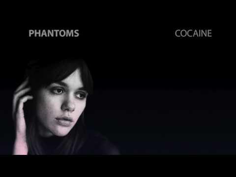 Phantoms - Cocaine