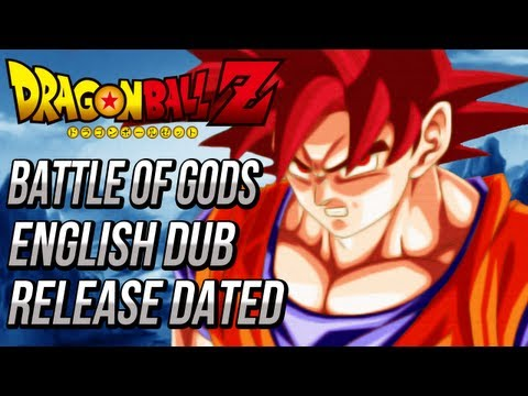 Dragon Ball Z: Battle Of Gods English Dub Release Dated super Saiyan God (dbz Battle Of Gods) video