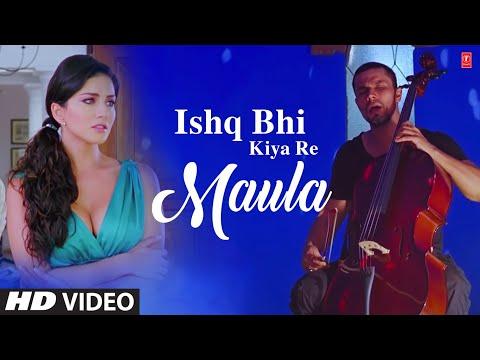 Ishq Bhi Kiya Re Maula Full Video Song Jism 2 | Sunny Leone, Randeep Hooda, Arunnoday Singh