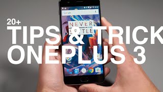 20+ OnePlus 3 Tips and Tricks!