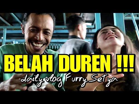DAILY VLOG FURRY SETYA - BELAH DUREN !!!
