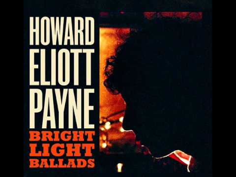 Howard Eliott Payne - I Just Want To Spend Some Time With You