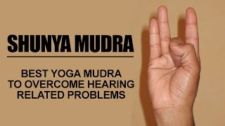 Shunya Mudra| Best Yoga Mudra To Overcome Hearing Related Problems