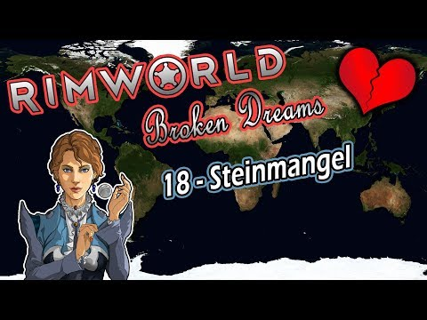 RIMWORLD Broken Dreams