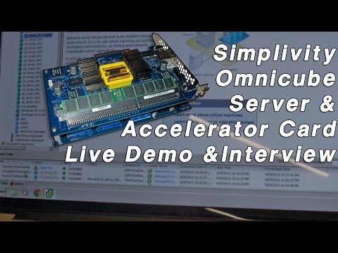 Simplivity Omnicube Server Accelerator - Hyperconvergence Live Demo and Technical Interview