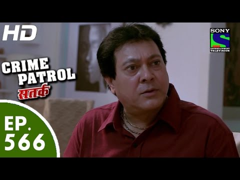 Crime Patrol - क्राइम पेट्रोल सतर्क - Planned Murder - Episode 566 - 4th October, 2015 thumbnail
