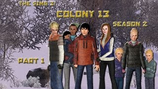 The Sims 3: Colony 13 Season 2 Part 1 A Storm Is Coming