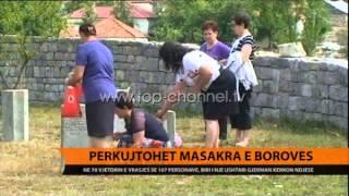 Përkujtohet masakra e Borovës - Top Channel Albania - News - Lajme