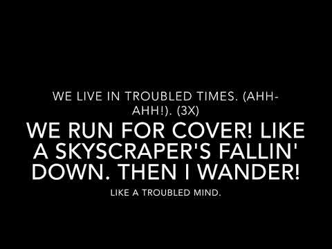 Troubled Times-Green Day Lyrics
