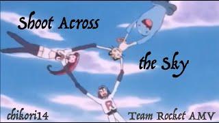 Shoot Across the Sky (Firework) - Poke?mon | Team Rocket AMV
