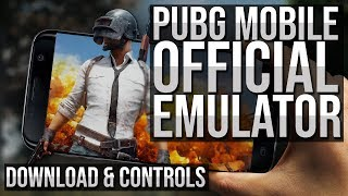 PUBG MOBILE Official Emulator by Tencent Released!