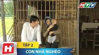 Con Nhà Nghèo - Tập 2 | Phim Tình Cảm Việt Nam Đặc Sắc Nhất 2016