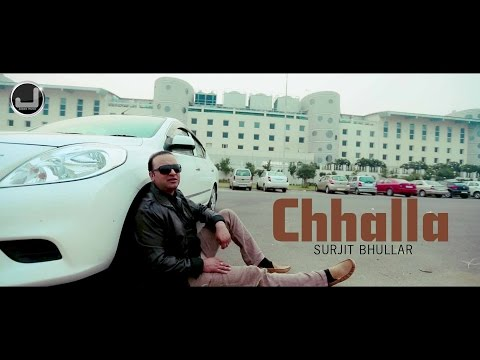 Chhalla | Surjit Bhullar | Unstoppable'z | Japas Music video