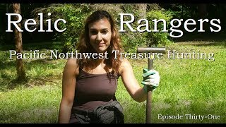 Relic Rangers - Pacific Northwest Treasure Hunting | Metal Detecting Washington State Homesteads