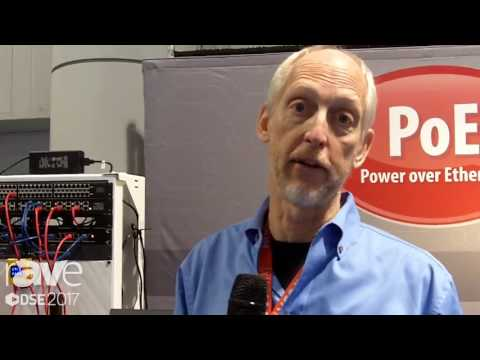 DSE 2017: PoE-Texas Talks About PoE for a Range of Products
