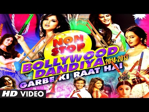 Non Stop Bollywood Dandiya 2014 (Full Video HD) | Garbe Ki Raat...
