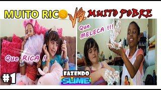 MUITO RICO VS MUITO POBRE FAZENDO AMOEBA / SLIME / Mly KIDS & May