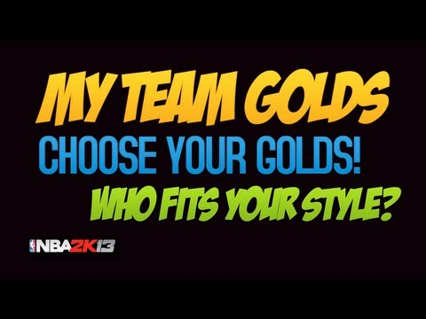 NBA 2k13 My Team. Gold Players that fit with your My Team