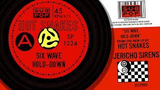 Download Lagu Hot Snakes - Six Wave Hold-Down Gratis STAFABAND