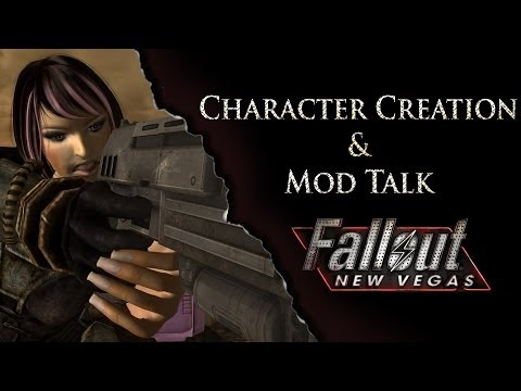 Fallout New Vegas Character Creation & Mod Talk