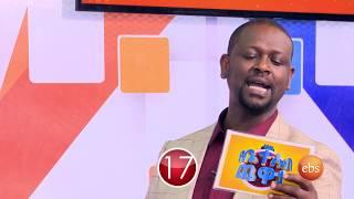 Yebeteseb Chewata Season 4 - EP 21