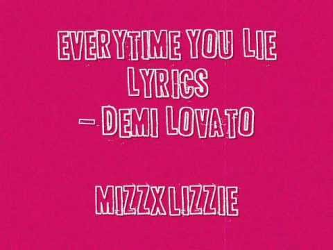 Everytime   Demi Lovato Lyrics on Demi Lovato   Every Time You Lie Lyrics