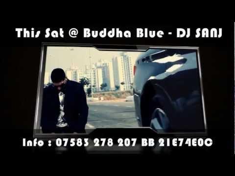 ★ THIS SAT ★ DJ SANJ THE BEWAFA PARTY  BUDDHA BLUE ★ BROAD...