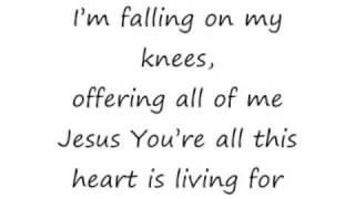 Hungry (Falling On My Knees) - Kathryn Scott [lyrics]