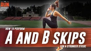 How To Perform A And B Skips For A Stronger Stride