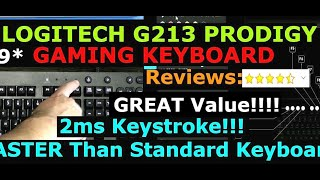 LOGITECH G213 PRODIGY Entry Level Gaming RGB Keyboard Unboxing and Overview
