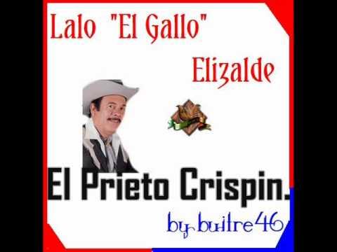 Valentin Elizalde - El Prieto Crispín