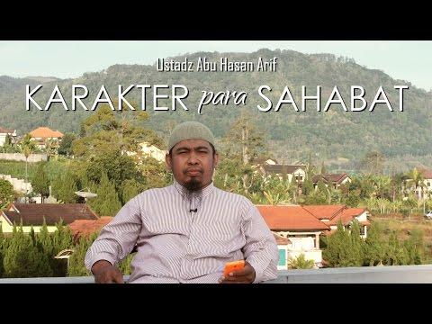 Ceramah Pendek: Karakteristik Para Sahabat Nabi - Abu Hasan Arif