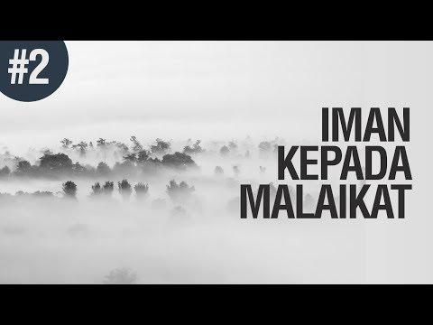 Iman Kepada Malaikat #2 - Ustadz Khairullah Anwar Luthfi