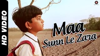 Maa Sunn Le ZaraVideo Song from Take It Easy