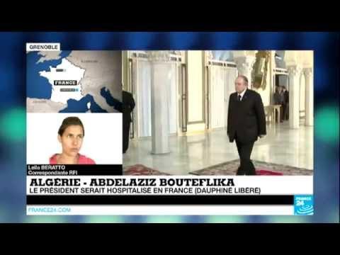 Algérie : le président Abdelaziz Bouteflika hospitalisé à Grenoble