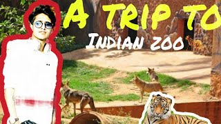 A trip to zoo in india || Vlog 3 || Must watch😎