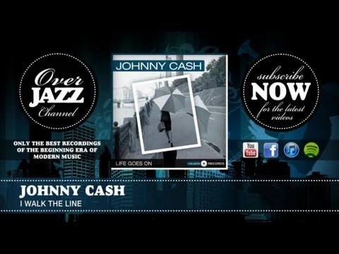 Johnny Cash - I Walk The Line (1956)