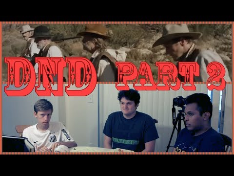 Bone Tomahawk Part 2 - Dungeons And Dragons