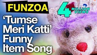 Tumse Meri Katti-Funny Bollywood Item Song By Mimi Teddy | Funny Funzoa Hindi Love Song