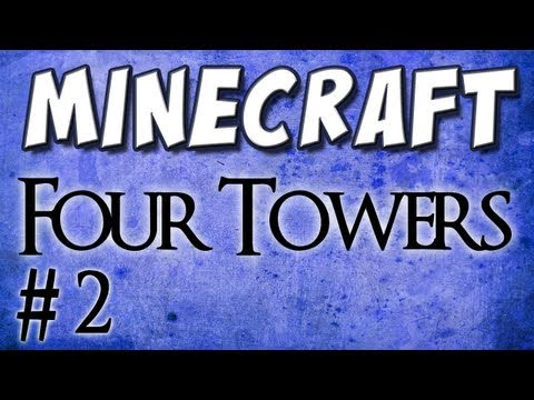 Minecraft - Four Towers, Part 2 - Zombie Farts