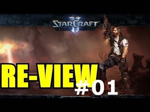 Re-view #01: Starcraft Ii - Wings Of Liberty