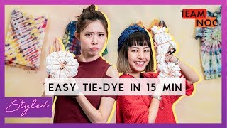 EASY Tie-Dye In 15 MIN!