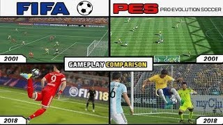 FIFA vs PES | Visual History & Gameplay Comparison in 18 Years (2001 - 2018)