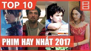 TOP 10 PHIM HAY NHẤT 2017